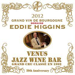 あなたとブルゴーニュ・ワインとエディ・ヒギンズと
