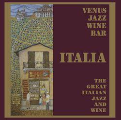イタリアン・ジャズ&ワインの楽しみ