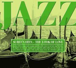 I LOVE JAZZ Disc-6 スクリーン・ヒッツ