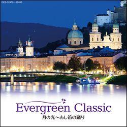 Evergreen Classic 月の光〜あし笛の踊り