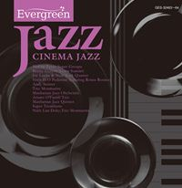 Evergreen Jazz CINEMA JAZZ