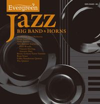 Evergreen Jazz BIG BAND & HORNS
