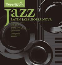 Evergreen Jazz LATIN JAZZ,BOSSA NOVA