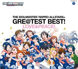 THEIDOLM@STER765PROALLSTARS+GRE@TESTBEST! LOVE&PEACE!