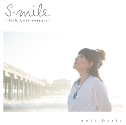尾崎亜美  S-mile 40th Amii-versary