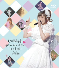 Aya Uchida Hello!MyMusic−COLORS− Road to日本武道館