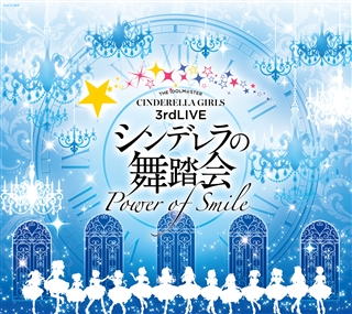 THE IDOLM@STER CINDERELLA GIRLS 3rd LIVE シンデレラの舞踏会-Power of Smile-オリジナルCD
