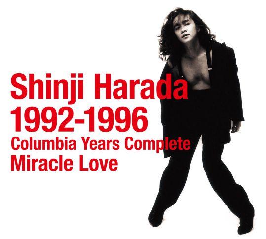 原田真二1992-1996 コロムビア・イヤーズ・コンプリート Miracle Love