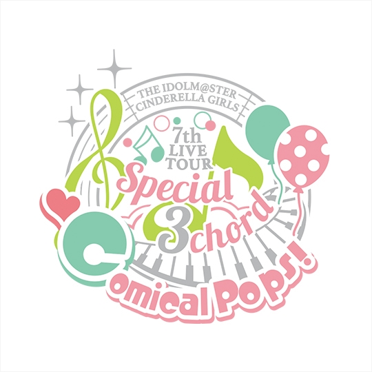 THE IDOLM@STER CINDERELLA GIRLS 7thLIVE TOUR Special 3chord♪ Comical Pops!@MAKUHARI MESSE