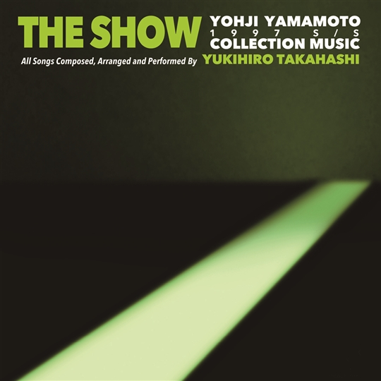 THE SHOW / YOHJI YAMAMOTO COLLECTION MUSIC by Yukihiro Takahashi(LP)