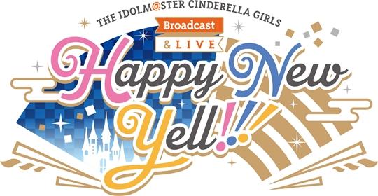 TTHE IDOLM@STER CINDERELLA GIRLS Broadcast & LIVE Happy New Yell !!! Blu-ray BOX