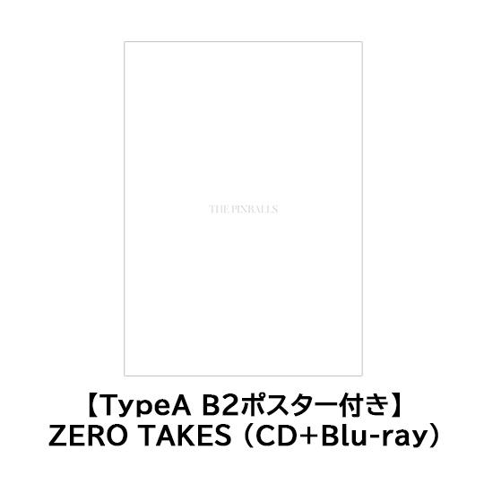 【TypeA B2ポスター付き】ZERO TAKES(CD+Blu-ray)